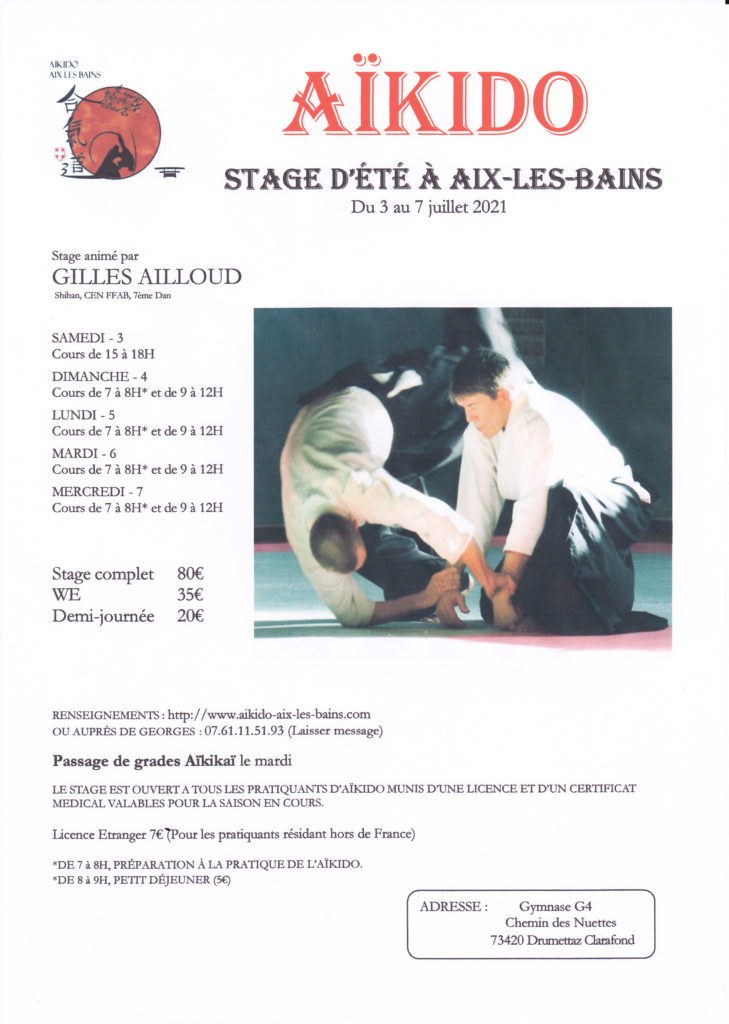 STAGE D'ÉTÉ À AIX LES BAINS DU 3 au 7 Juillet 2021 Animé par Gilles Ailloud Shihan, CEN FFAB, 7ème Dan